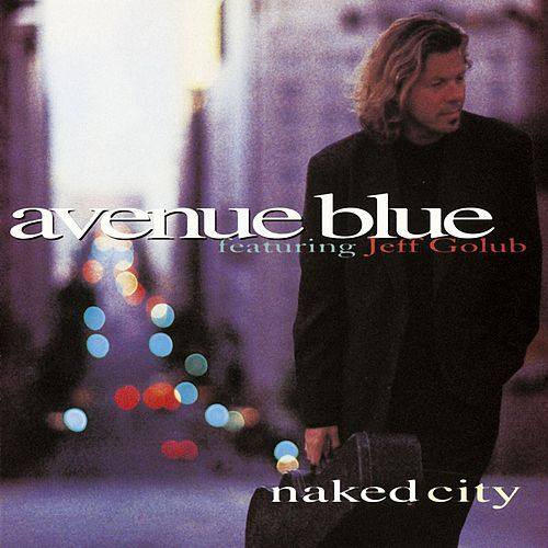 Naked City by Avenue Blue