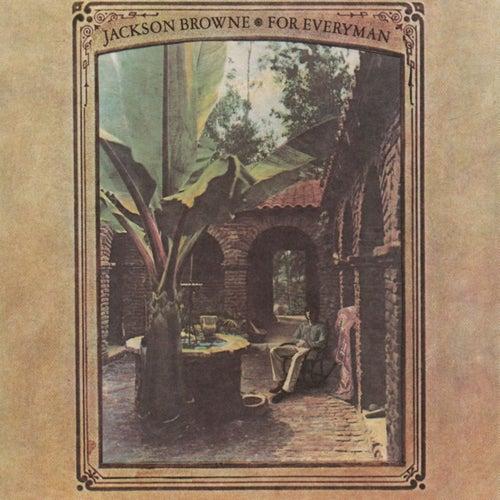 For Everyman by Jackson Browne