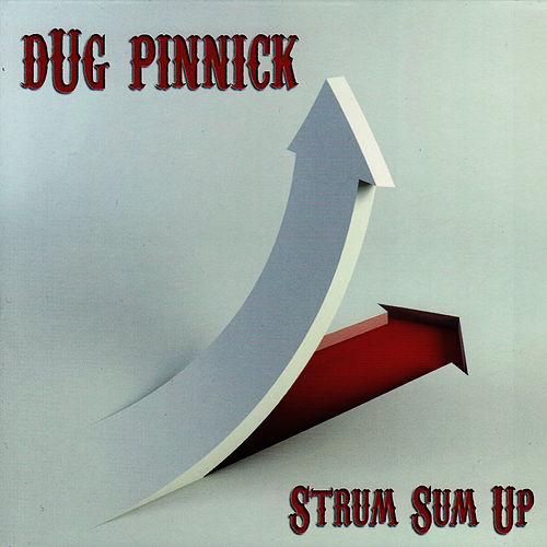 Strum Sum Up by Dug Pinnick