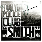 Smith by Tokyo Police Club