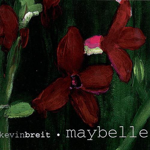 Maybelle by Kevin Breit