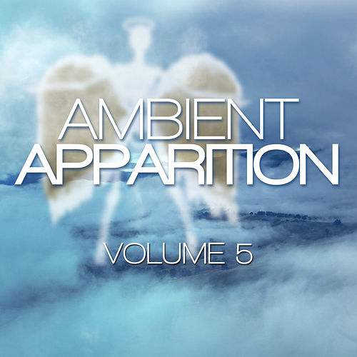 Ambient Apparition, Vol. 5 by Euphoria