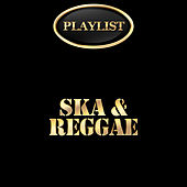 Ska and Reggae Playlist by Various Artists