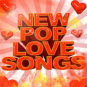 New Pop Love Songs by Various Artists