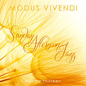 Modus Vivendi: Sunday Afternoon Jazz, Vol. 13 by Various Artists
