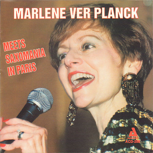 Marlene Ver Planck Meets Saxomania in Paris by Marlene Ver Planck