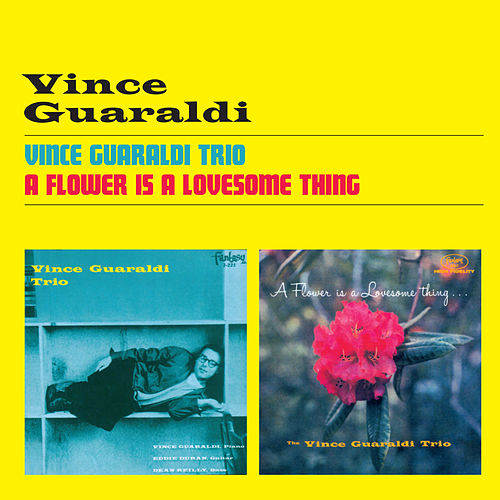 Vince Guaraldi Trio + a Flower Is a Lovesome Thing by Vince Guaraldi