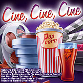 Cine, Cine, Cine by Various Artists