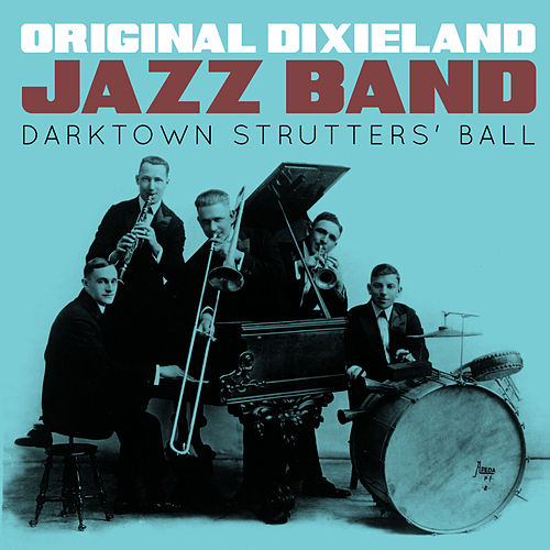 Image result for ]   Original Dixieland Jazz Band pictures at the Darktown strutters ball