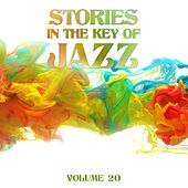 Stories in the Key of Jazz, Vol. 20 by Various Artists