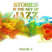 Stories in the Key of Jazz, Vol. 4 by Various Artists