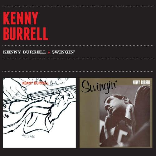Kenny Burrell + Swingin' by Kenny Burrell