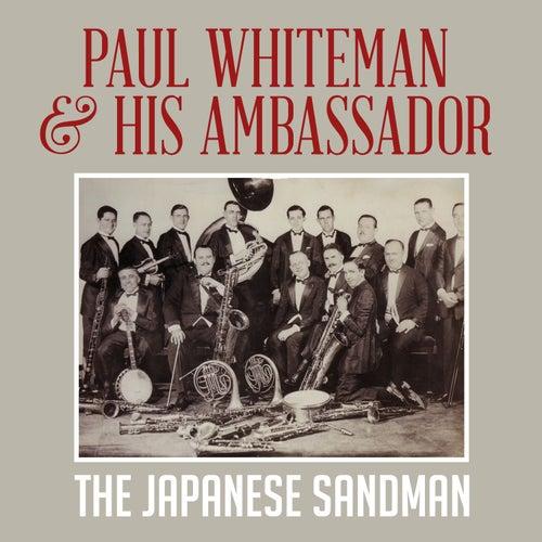 The Japanese Sandman by Paul Whiteman