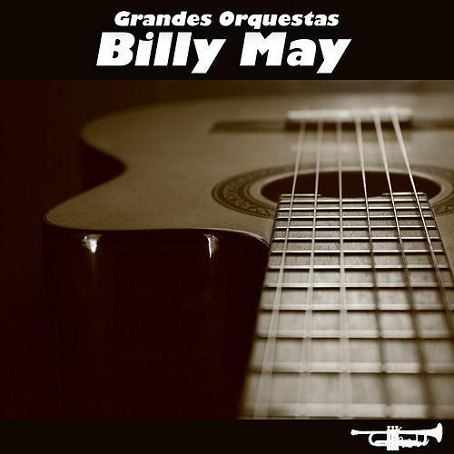 Grandes Orquestas by Billy May