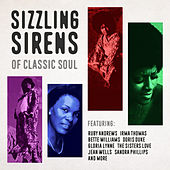 Sizzling Sirens of Classic Soul by Various Artists