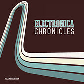 Electronica Chronicles, Vol. 14 by Various Artists