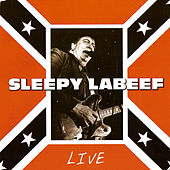 Live in Barcelona (1997) by Sleepy LaBeef