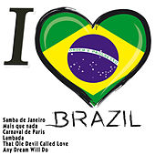 I Love Brazil by Various Artists