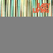 Easy Living: Jazz Moods, Vol. 16 by Various Artists