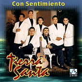 Con Sentimiento by Tierra Santa