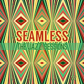 Seamless: The Jazz Sessions, Vol. 2 by Various Artists