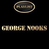 George Nooks Playlist by George Nooks