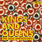 Kings and Queens: The Jazz Anthology, Vol. 20 by Various Artists