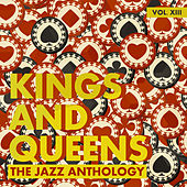 Kings and Queens: The Jazz Anthology, Vol. 13 by Various Artists