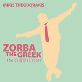 Zorba the Greek: The Original Score von Mikis Theodorakis (Μίκης Θεοδωράκης)