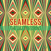Seamless: The Jazz Sessions, Vol. 15 by Various Artists