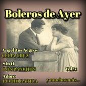 Boleros de Ayer, Vol. 3 by Various Artists