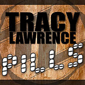 Pills (Radio Edit) by Tracy Lawrence