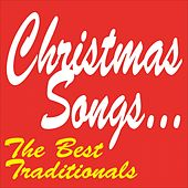Christmas Songs...The Best Traditionals by Various Artists