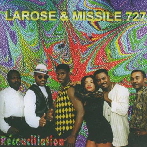 Réconciliation by Missile 727 Larose