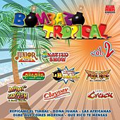 Bombazo Tropical, Vol. 2 by Various Artists