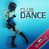 100% Club Dance by Various Artists
