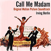 Irving Berlin: Call Me Madam (Original Motion Picture Soundtrack) by Various Artists