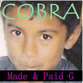 Made & Paid G von Cobra