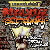 Get Funky (Norty Cotto Remixes) by Royal House