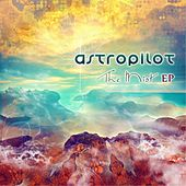 The Mist EP by Astropilot