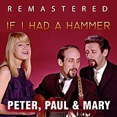 If I Had a Hammer by Peter