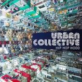 Urban Collective: Hip Hop Hood, Vol. 4 by Various Artists