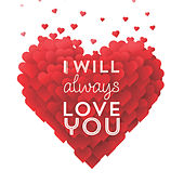 I Will Always Love You by Richard Evans