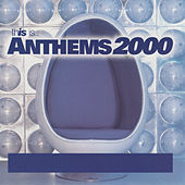 This Is...Anthems 2000 von Various Artists