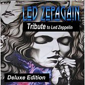 Tribute to Led Zeppelin (Deluxe Edition) by Led Zepagain