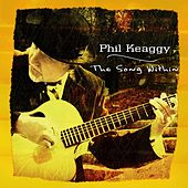 The Song Within by Phil Keaggy