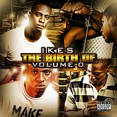 Ikes: The Birth Of (Vol 0) by Ikes