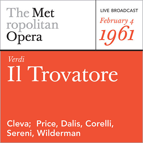 Verdi: Il Trovatore (February 4, 1961) by Metropolitan Opera