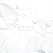 Antarctica EP by Stars Of Track And Field