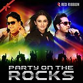 Party On The Rocks von Various Artists